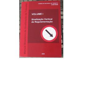 Sinalização Vertical - Manual - Volume I