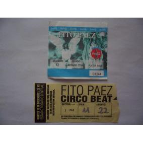 Entrada + Ubicacion Fito Paez - Circo Beat 1995 (r.central)