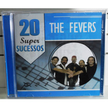 Cd The Fevers 20 Super Sucessos Lacrado Fabrica Mpb Rock Pop