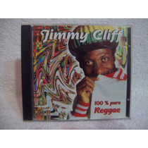 Cd Jimmy Cliff- 100% Pure Reggae