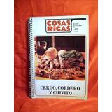 Cocina: Cosas Ricas Nº20 Cerdo Cordero Y Chivito Recetas