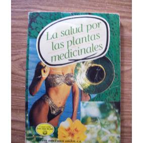 La Salud Por Las Plantas Medicinales-ilust-dr.josé Laberín