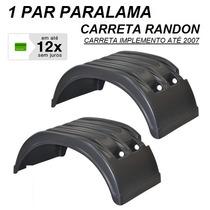 Par Paralama Carreta Randon Até ...2007 Caminhão Implemento