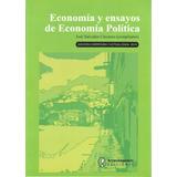 Economía Y Ensayos De Economía Política