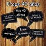 Props 40 Años (hombre Ó Mujer) Kit Para Imprimir 36 Props