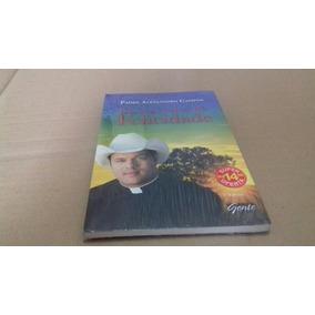 Livro Padre Alessandro Campos Os Segredos Da Felicidade