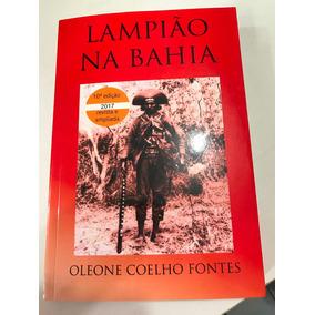 Lampião Na Bahia De Oleone Coelho Fontes Livro Novo*¹
