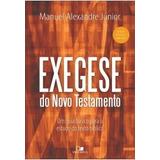 Exegese Do Novo Testamento - Editora Vida Nova