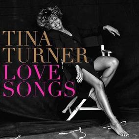 Tina Turner - Love Songs Cd Nuevo W