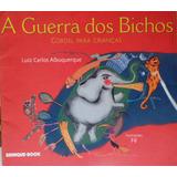 A Guerra Dos Bichos - Luiz Carlos Albuquerque - (40)