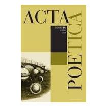 Acta Poética. 27-2 Otoño 2006. Unam.