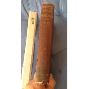 Libro Antiguo Psicología Social, En Inglés, Editado 1920