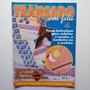 Revista Trançado Em Fitas Para Lavabo Banheiro Cozinha Nº01