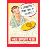 Placa Vintage King Mdf 39x27cm Vale Quanto Pesa Bc.03231