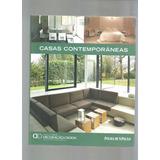 Casas Contemporâneas Decoração E Design Coleção Folha - L3