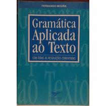Livro - Gramática Aplicada Ao Texto - Sebo Refugio Cultural