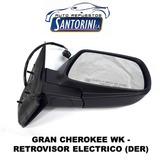 Retrovisor Gran Cherokee Wk Electrico Derecho 2006-2011