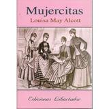 Mujercitas Louisa Mary Alcott Libro Nuevo 252 Páginas