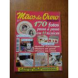 Revista Mãos De Ouro Artesanato Nº 15 Pintura Em Gesso Vidro