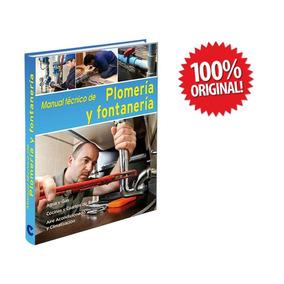 Libro Práctico De Plomería Y Fontanería 1 Vol