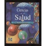 Libro Ciencias De La Salud, Bertha Higashida 3ra. Edición.