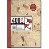 Livro 400g - Técnicas De Cozinha - Novo