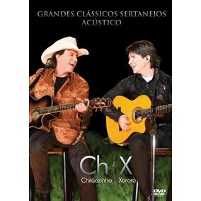 Dvd Chitãozinho & Xororó - Acústico Grandes Clássicos