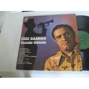 Vinil Lp - Osvaldo Oliveira - Peço Silencio