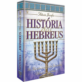 História Dos Hebreus De Flávio Josefo