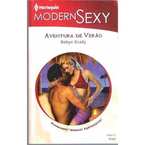 Livro Harlequin Modern Sexy Aventura De Verão Nº 52