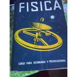 Dos Libros De Física Para Pre Vocacional Y/o Secundaria