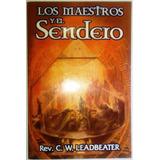 Libro: Maestros Y El Sendero, Charles Webster Envio Gratis