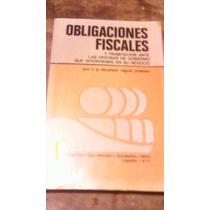 Obligaciones Fiscales Y Tramitacion Ante Las Oficinas De