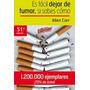 Es Fácil Dejar De Fumar, Si Sabes Cómo -allen Carr- Ebook