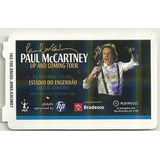 Ingresso Paul Mccartney Up And Coming Tour 2011 Rio