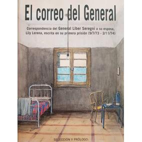 El Correo Del General. Blanca Rodríguez