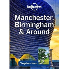 Lonely Planet Manchester, Birmingham & Around Digital