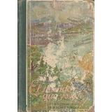 El Mundo Que Yo Veo Libro De Lectura Para Cuarto Grado 1931