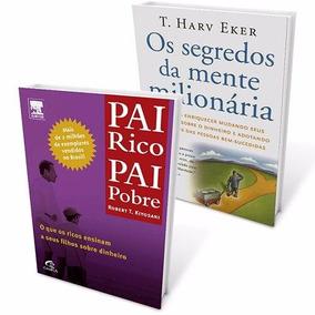 Kit Pai Rico Pai Pobre + Segredos Mente Milionária (2 Livros