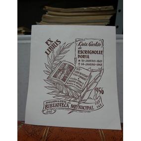 Ex Libris Comemorativo Luiz Gastão Escragnolle Doria A. Lima