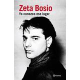 Yo Conozco Ese Lugar (spanish Edition) Zeta Bos Envío Gratis