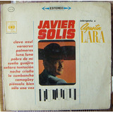 Bolero, Javier Solis, Interpreta A Agustin Lara, Lp 12´,