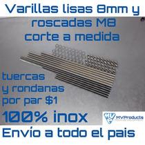 Varillas Lisas 8mm, Roscadas M8 Por Metro Tuercas Y Rondanas