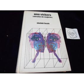 Ann Vickers Carceles De Mujeres Sinclair Lewis Novela