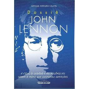 Livro: Dossiê John Lennon - Sérgio Pereira Couto (beatles)