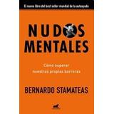 Nudos Mentales - Bernardo Stamateas