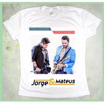 Camiseta Jorge E Mateus Como Sempre Feito Nunca