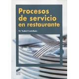 Procesos De Servicion En Restaurante Maria Isab Envío Gratis