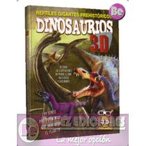 Reptiles Gigantes Prehistoricos Dinosaurios 3d 1vol + Lentes