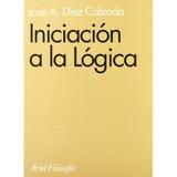 Iniciación A La Lógic; José A. Díez Calzada Envío Gratis